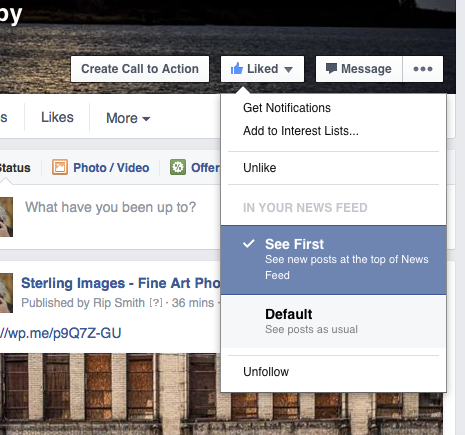 "Hover your mouse over the ""Liked"" button and click on ""See First""."